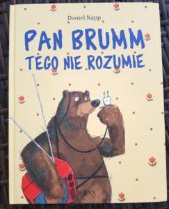 """okładka książki """"Pan Brumm tego nie rozumie"""""""
