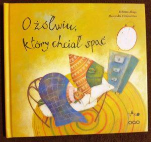 """Okładka książki """"O żółwiu, który chciał spać"""""""
